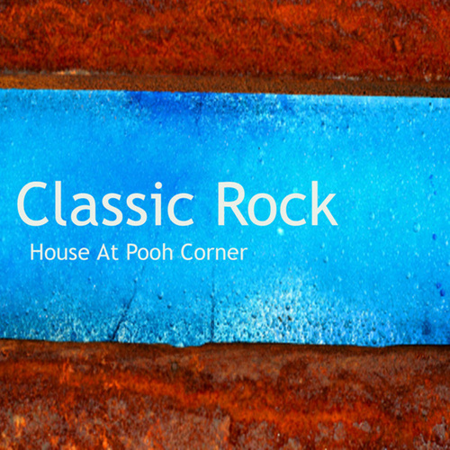 Classic Rock: Soft Rock: House at Pooh Corner by Instrumental Pop Players