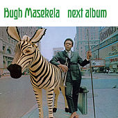 Next Album by Hugh Masekela