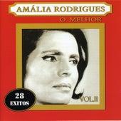 Amália Rodrigues o Melhor Vol. 2 by Amalia Rodrigues