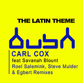The Latin Theme by Carl Cox