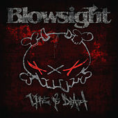 Life & Death by Blowsight