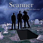 One Foot in the Grave and More Pissed Than Ever. by Scanner