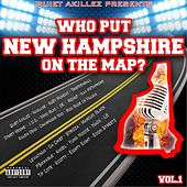 Who Put New Hampshire On the Map? Vol. 1 (Quiet Akillez Presents... ) by Various Artists