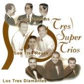 Tres Super Trios by Trío Los Panchos