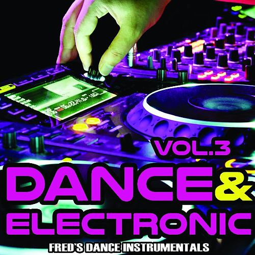 Dance & Electronic Royalty Free Music Tracks, Vol. 3 by Royalty Free Music Factory