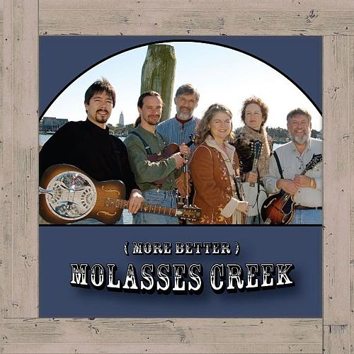 More Better by Molasses Creek
