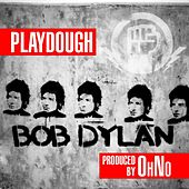 Bob Dylan Prod by OhNo by Playdough