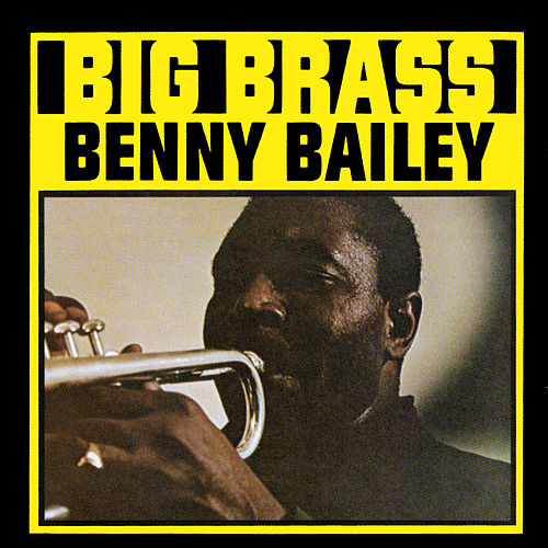 Big Brass by Benny Bailey
