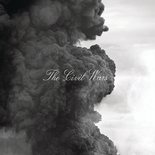 The Civil Wars by The Civil Wars