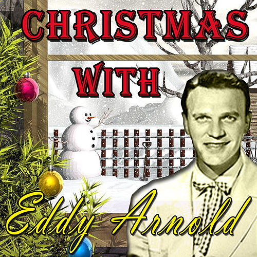 Christmas with Eddy Arnold (Original Remaster) by Eddy Arnold