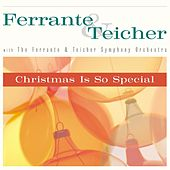 Christmas Is So Special by Ferrante and Teicher