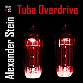 Tube Overdrive by Alexander Stein
