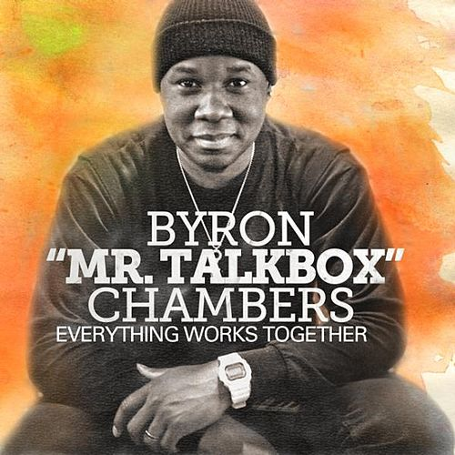 Everything Works Together (feat. Beckah Shae) by Byron Chambers