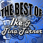 The Best of Ike & Tina Turner by Ike and Tina Turner