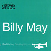 Las Mejores Orquestas del Mundo Vol.2: Billy May by Billy May