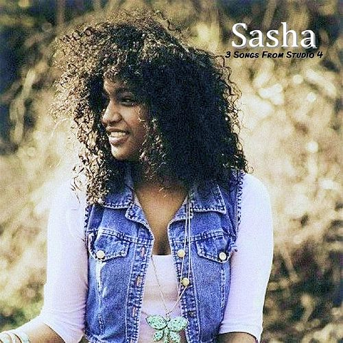 3 Songs from Studio 4 by Sasha