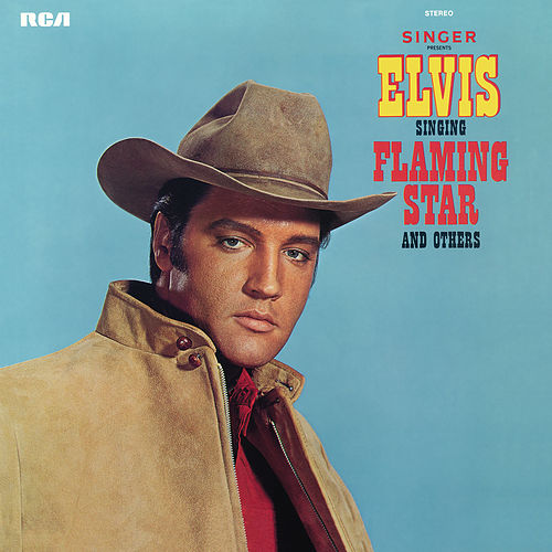 Elvis Sings Flaming Star by Elvis Presley