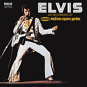 Elvis: As Recorded at Madison Square Garden by Elvis Presley