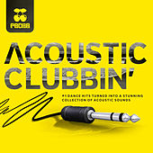 Pacha - Acoustic Clubbin' by Various Artists