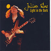 Light In The Dark by Julian Sas