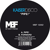 Pipe! by Kaiserdisco