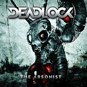 The Arsonist by Deadlock