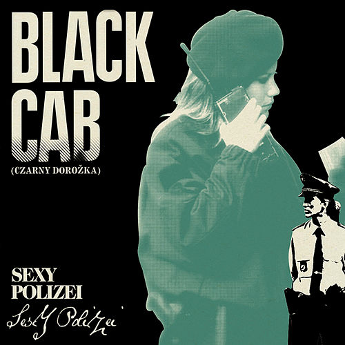 Sexy Polizei by Black Cab