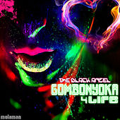 Gombonyoka 4 Life - EP by Black Angel