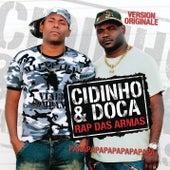 Rap Das Armas by Cidinho e Doca