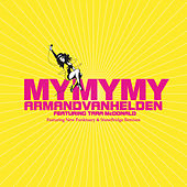 My My My (The New Mixes) by Armand Van Helden