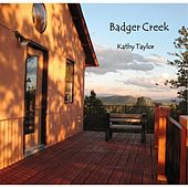 Badger Creek by Kathy Taylor