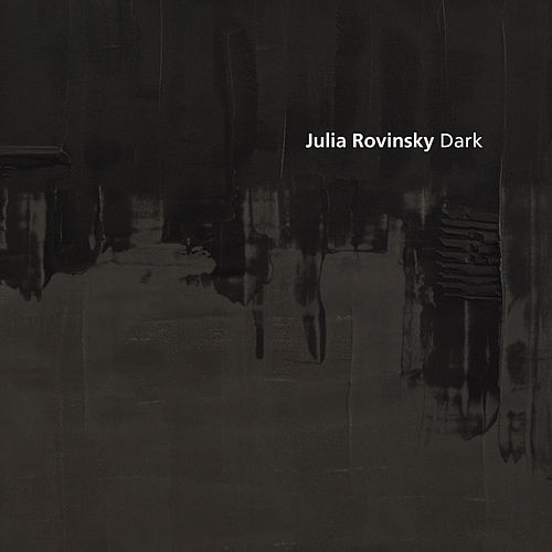 Dark by Julia Rovinsky