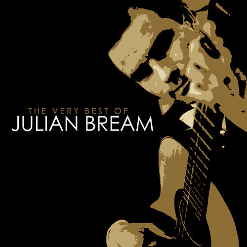 The Very Best of Julian Bream by Julian Bream