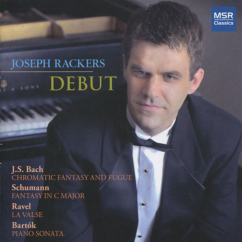 Debut - Piano Recital by Joseph Rackers