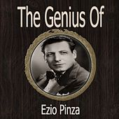 The Genius of Ezio Pinza by Ezio Pinza