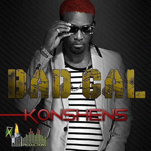 Bad Gal by Konshens