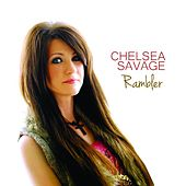 Rambler by Chelsea Savage