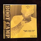 We Do It by Boot Camp