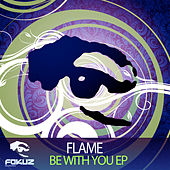 Be With You EP by Flame