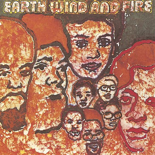 Earth, Wind & Fire by Earth, Wind & Fire