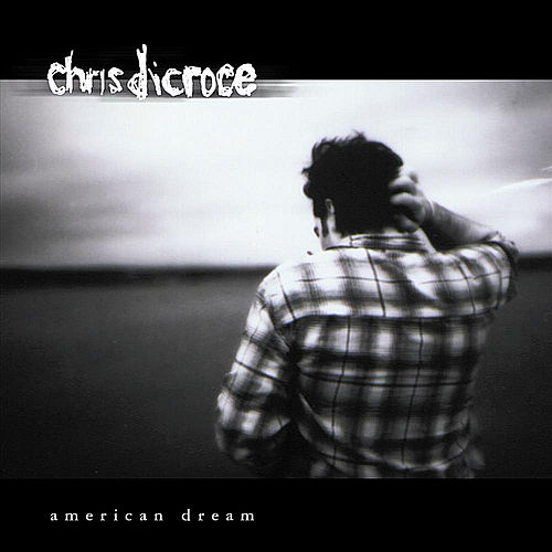 American Dream by Chris DiCroce