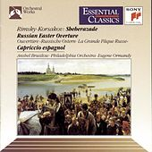 Rimsky-Korsakov: Scheherazade, Russian Easter Overture & Cappricio Espagnol by Eugene Ormandy