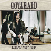 Lift U Up by Gotthard