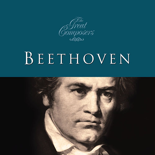 The Great Composers… Beethoven by Various Artists