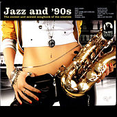 Jazz And 90s by Various Artists