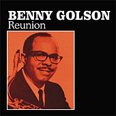 Reunion by Benny Golson