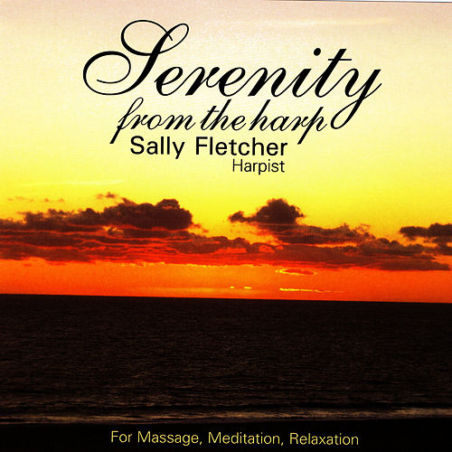 Serenity from the Harp by Sally Fletcher