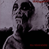 Fill Your Boots von Leatherface