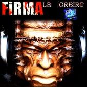 La Orbire (Blinding) by La Firma