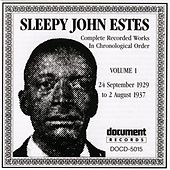 Sleepy John Estes Vol. 1 (1929-1937) by Sleepy John Estes